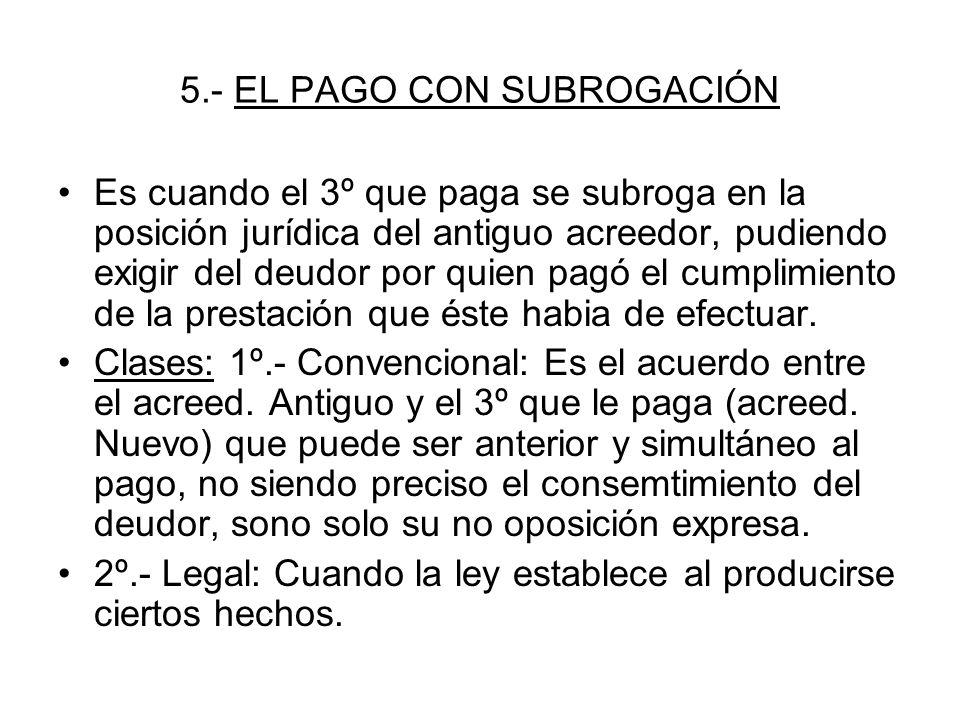 5.- EL PAGO CON SUBROGACIÓN