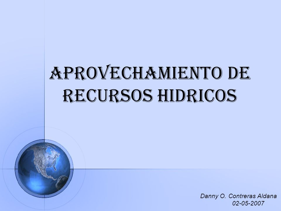 APROVECHAMIENTO DE RECURSOS HIDRICOS