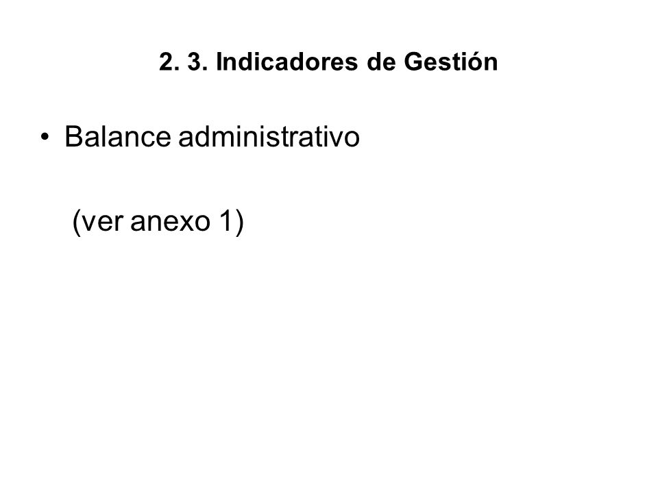 2. 3. Indicadores de Gestión