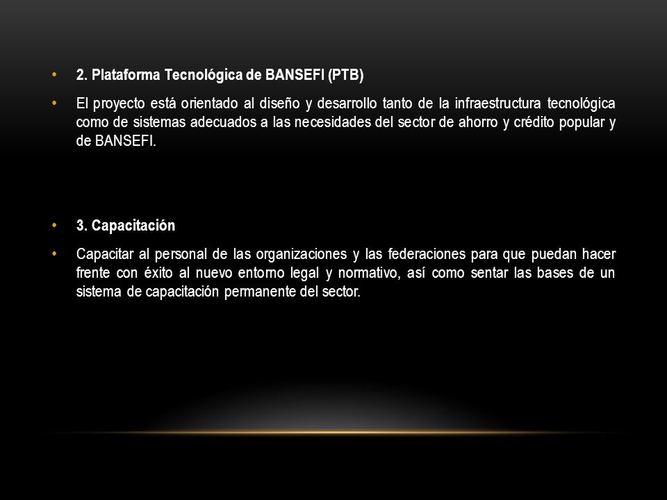 2. Plataforma Tecnológica de BANSEFI (PTB)