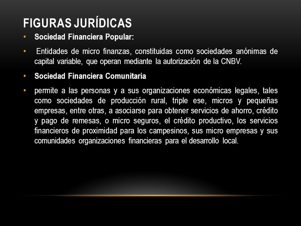Figuras Jurídicas Sociedad Financiera Popular:
