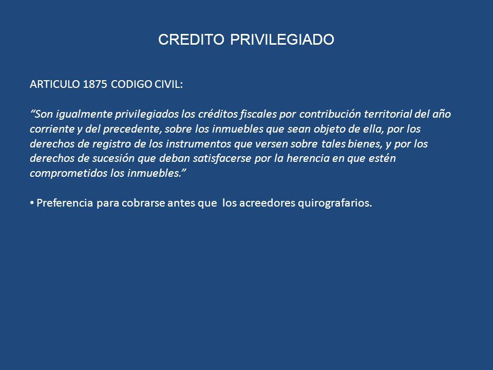 CREDITO PRIVILEGIADO ARTICULO 1875 CODIGO CIVIL: