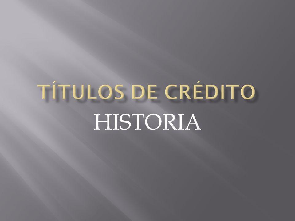 Títulos de crédito HISTORIA