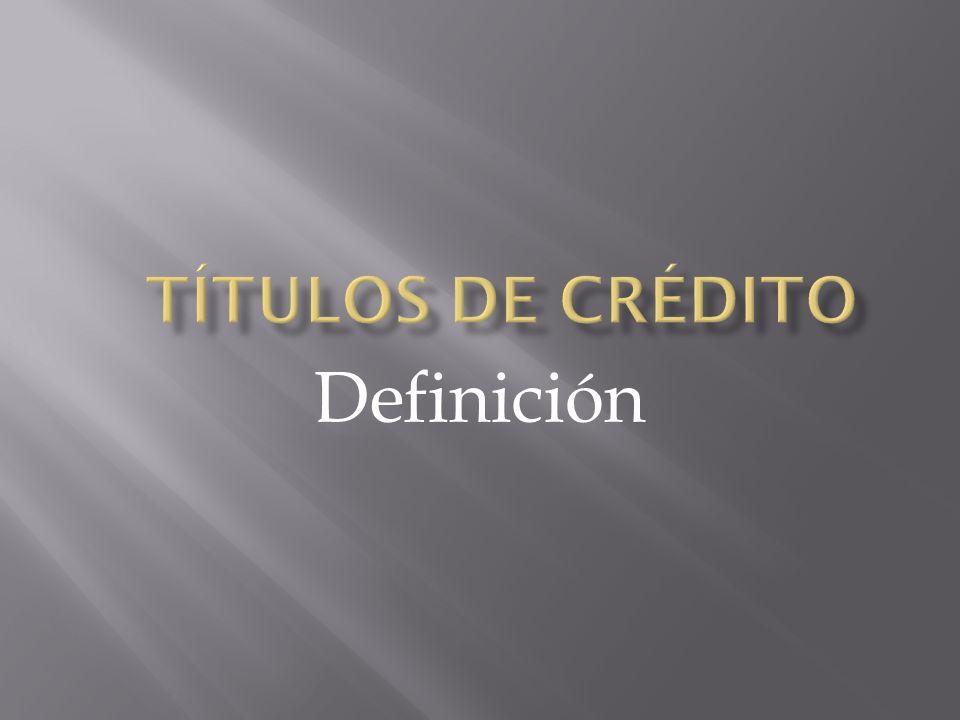 Títulos de Crédito Definición