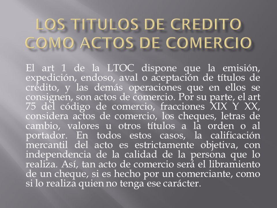 LOS TITULOS DE CREDITO COMO ACTOS DE COMERCIO