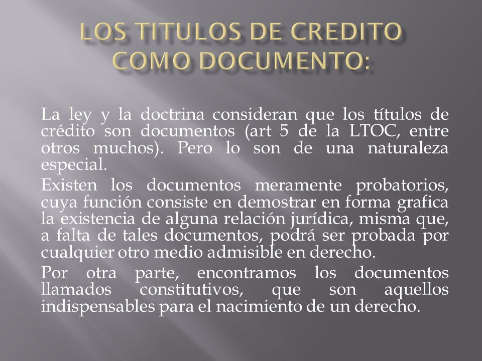 LOS TITULOS DE CREDITO COMO DOCUMENTO: