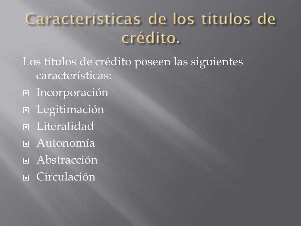 Características de los títulos de crédito.