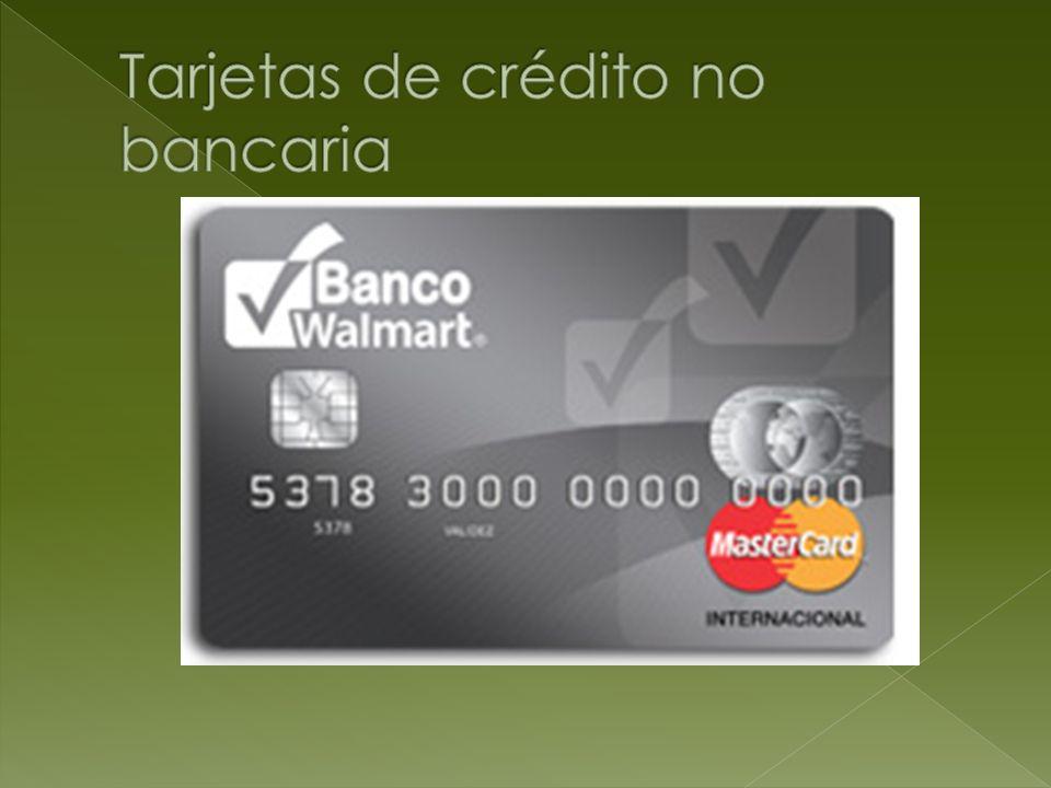 Tarjetas de crédito no bancaria