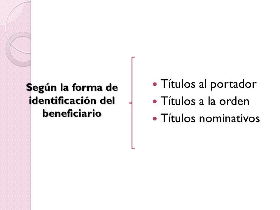 Según la forma de identificación del beneficiario