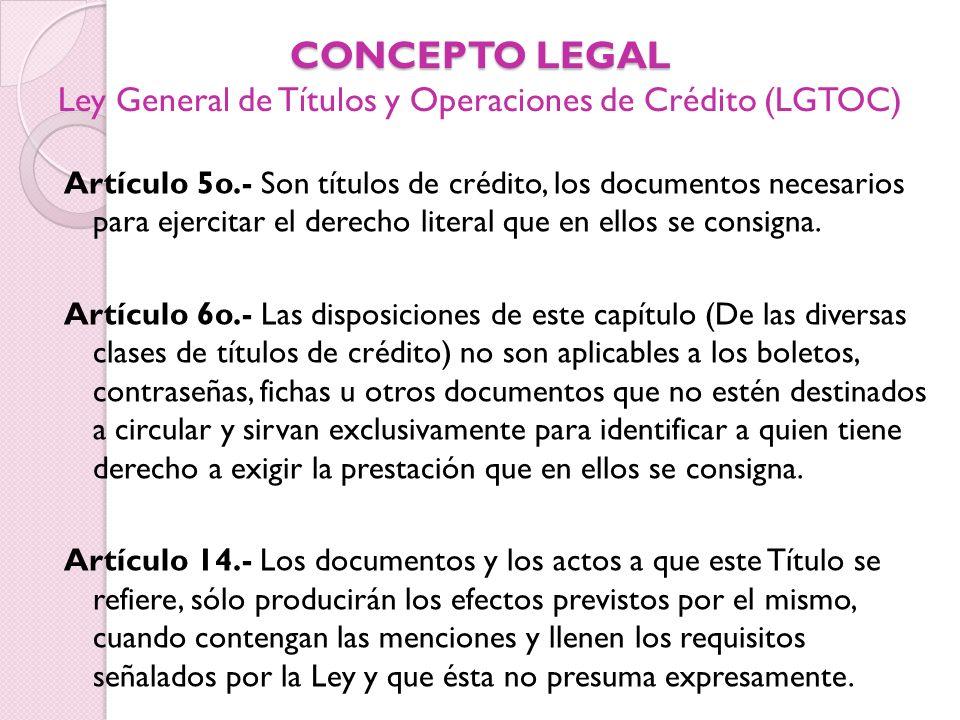 CONCEPTO LEGAL Ley General de Títulos y Operaciones de Crédito (LGTOC)