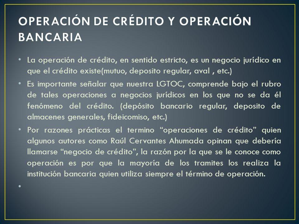OPERACIÓN DE CRÉDITO Y OPERACIÓN BANCARIA