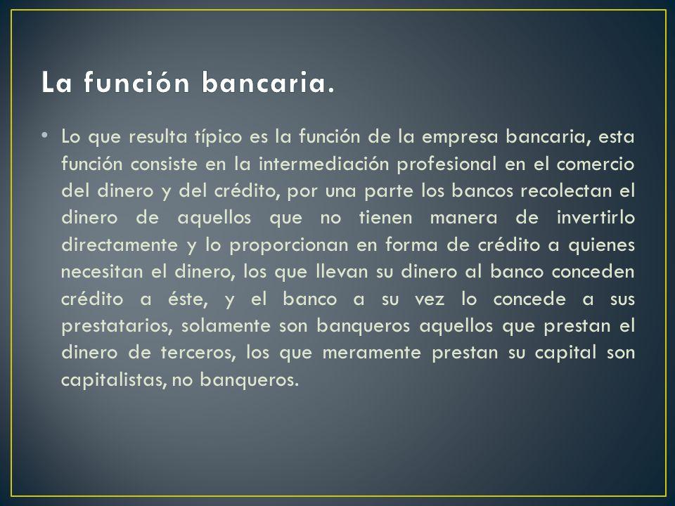 La función bancaria.