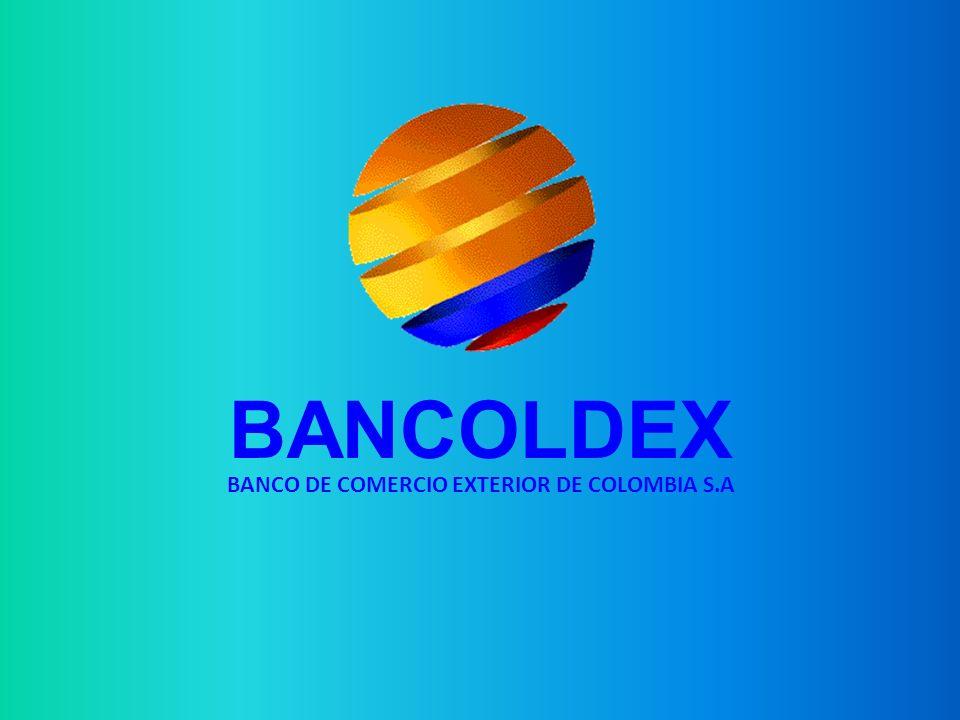 BANCOLDEX BANCO DE COMERCIO EXTERIOR DE COLOMBIA S.A