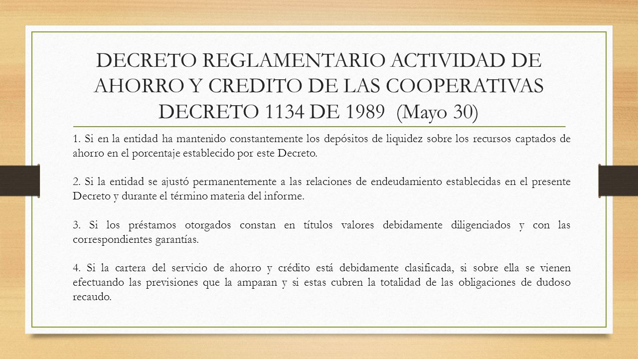 DECRETO REGLAMENTARIO ACTIVIDAD DE AHORRO Y CREDITO DE LAS COOPERATIVAS DECRETO 1134 DE 1989 (Mayo 30)