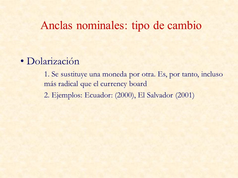 Anclas nominales: tipo de cambio