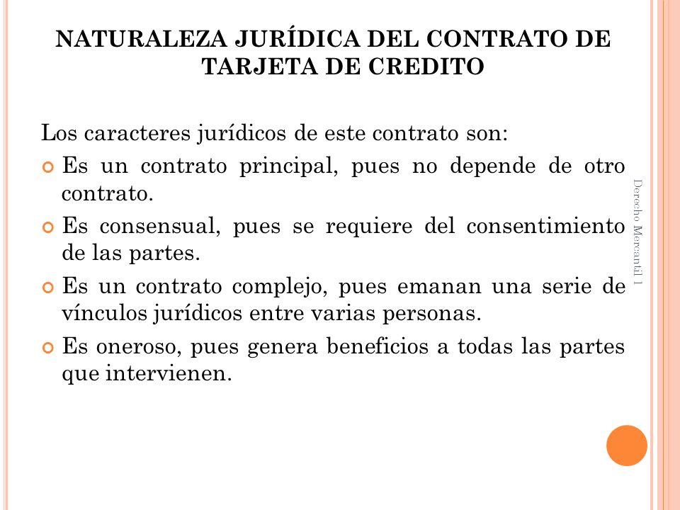 NATURALEZA JURÍDICA DEL CONTRATO DE TARJETA DE CREDITO