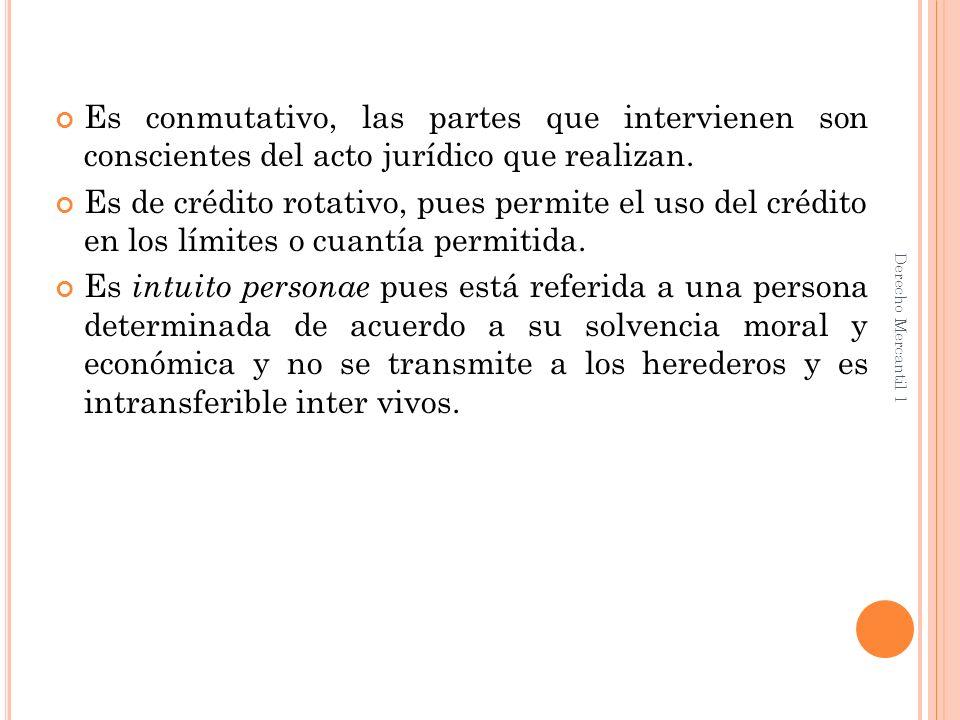 Es conmutativo, las partes que intervienen son conscientes del acto jurídico que realizan.