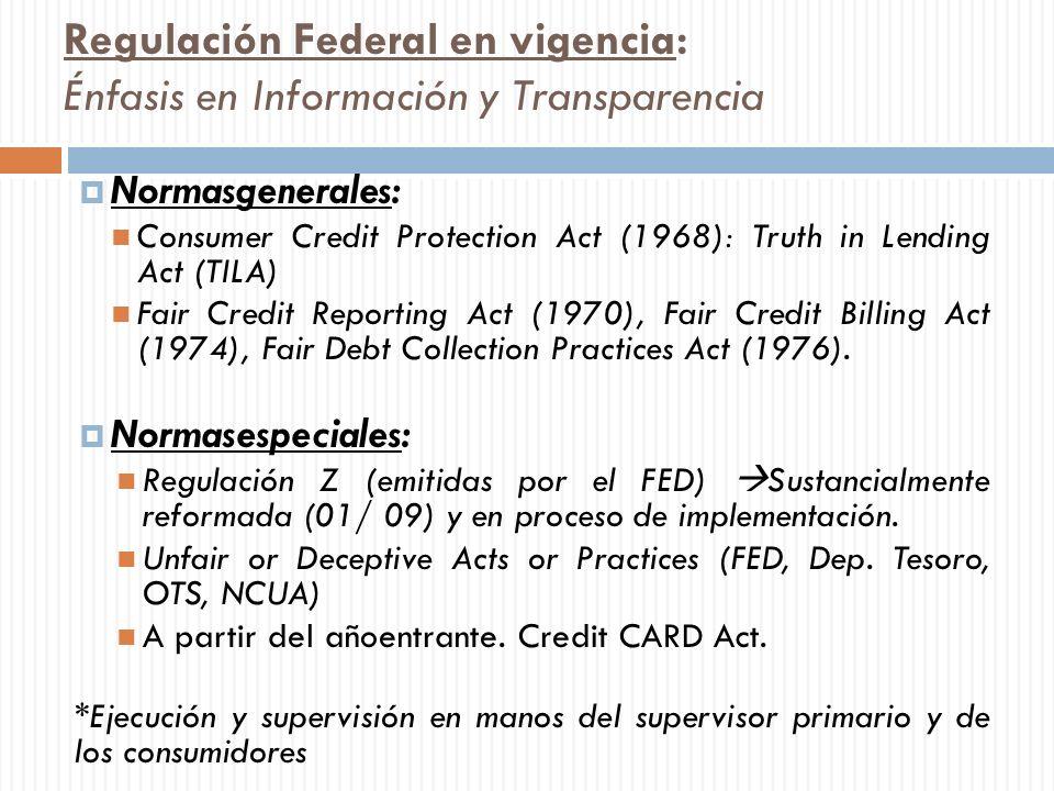 Regulación Federal en vigencia: Énfasis en Información y Transparencia