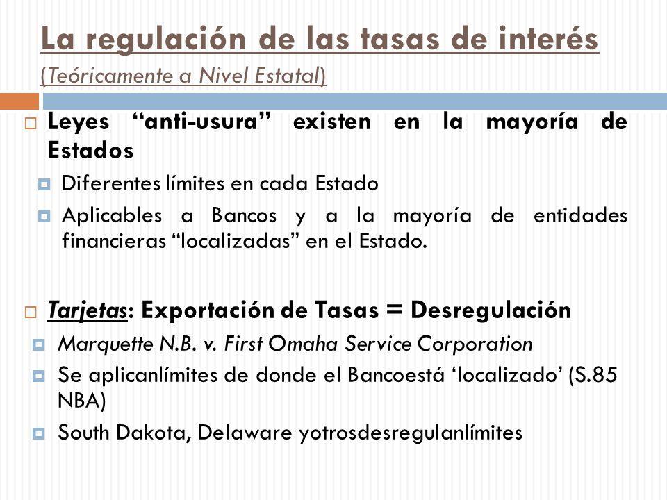 La regulación de las tasas de interés (Teóricamente a Nivel Estatal)