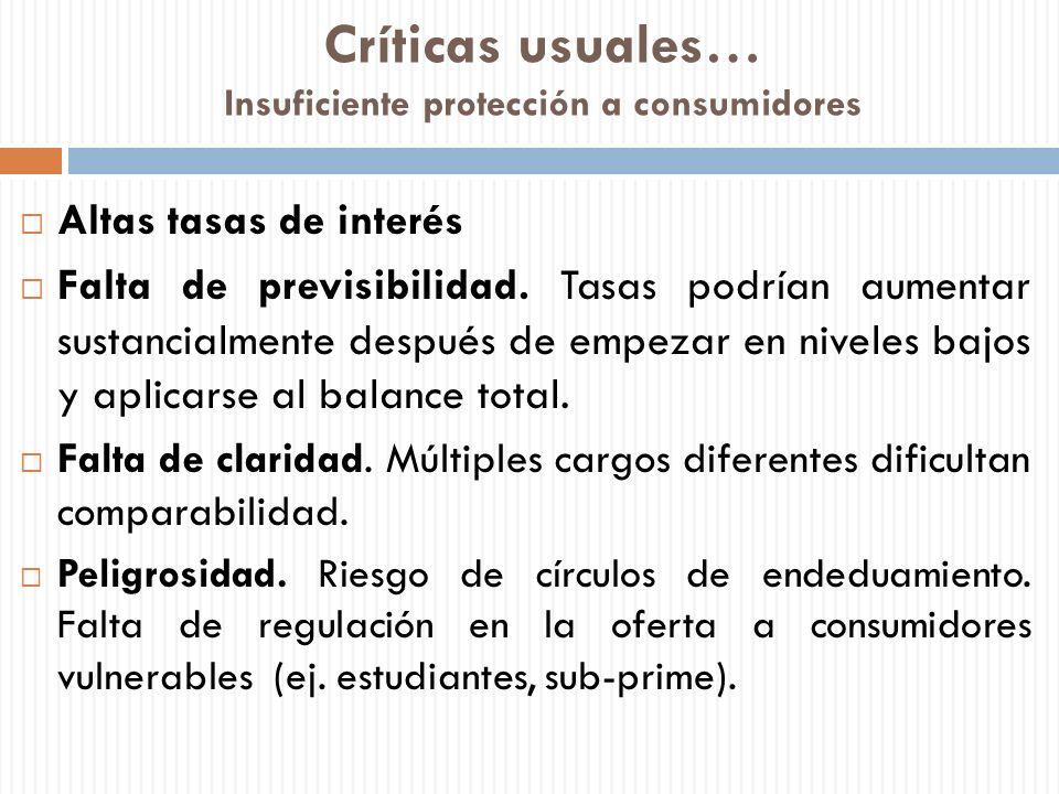 Críticas usuales… Insuficiente protección a consumidores