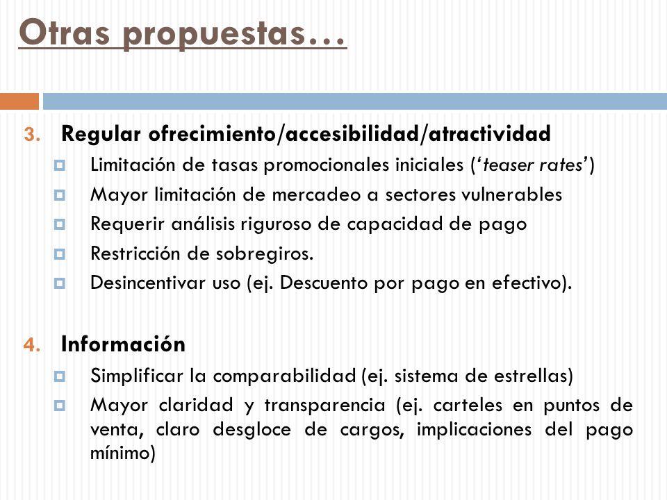 Otras propuestas… Regular ofrecimiento/accesibilidad/atractividad