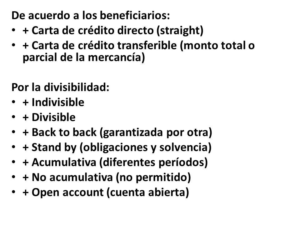 De acuerdo a los beneficiarios: