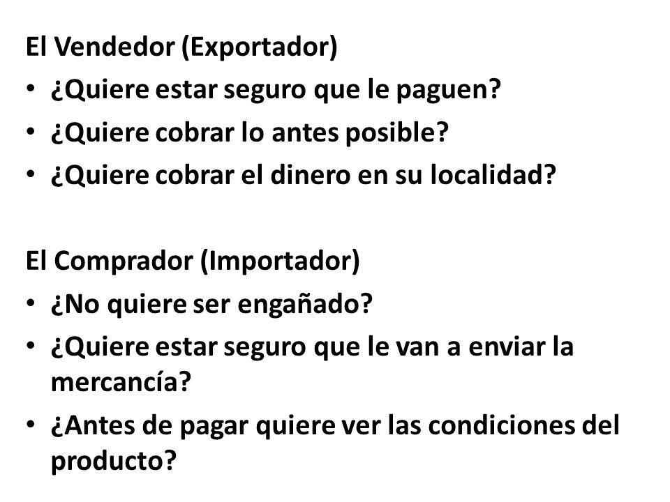 El Vendedor (Exportador)