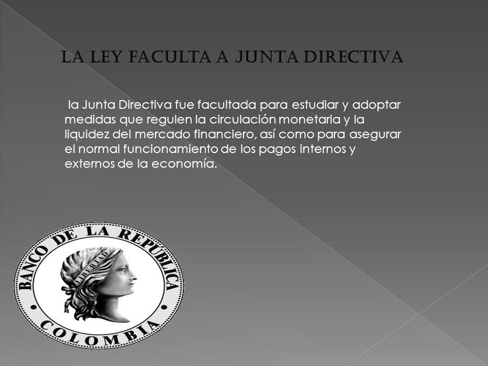 La ley faculta a JUNTA DIRECTIVA