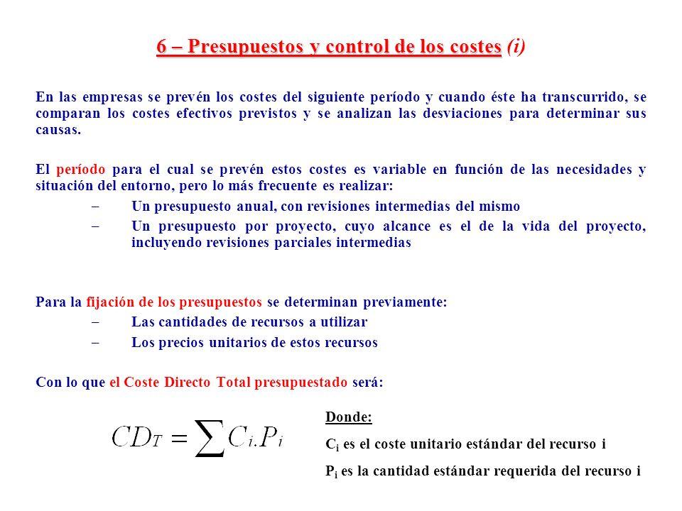 6 – Presupuestos y control de los costes (i)