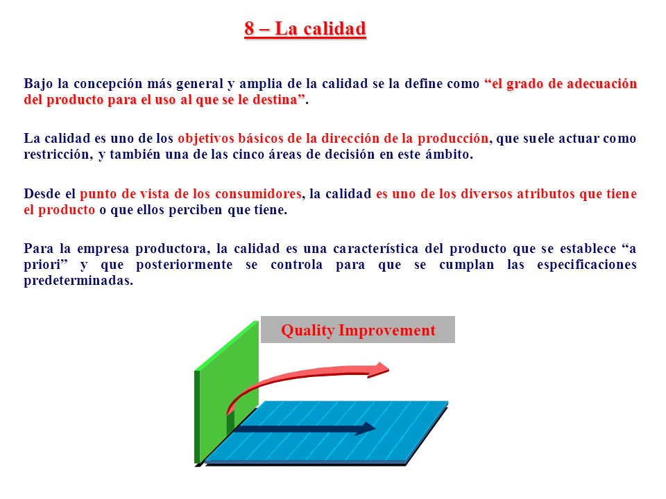 8 – La calidad Quality Improvement