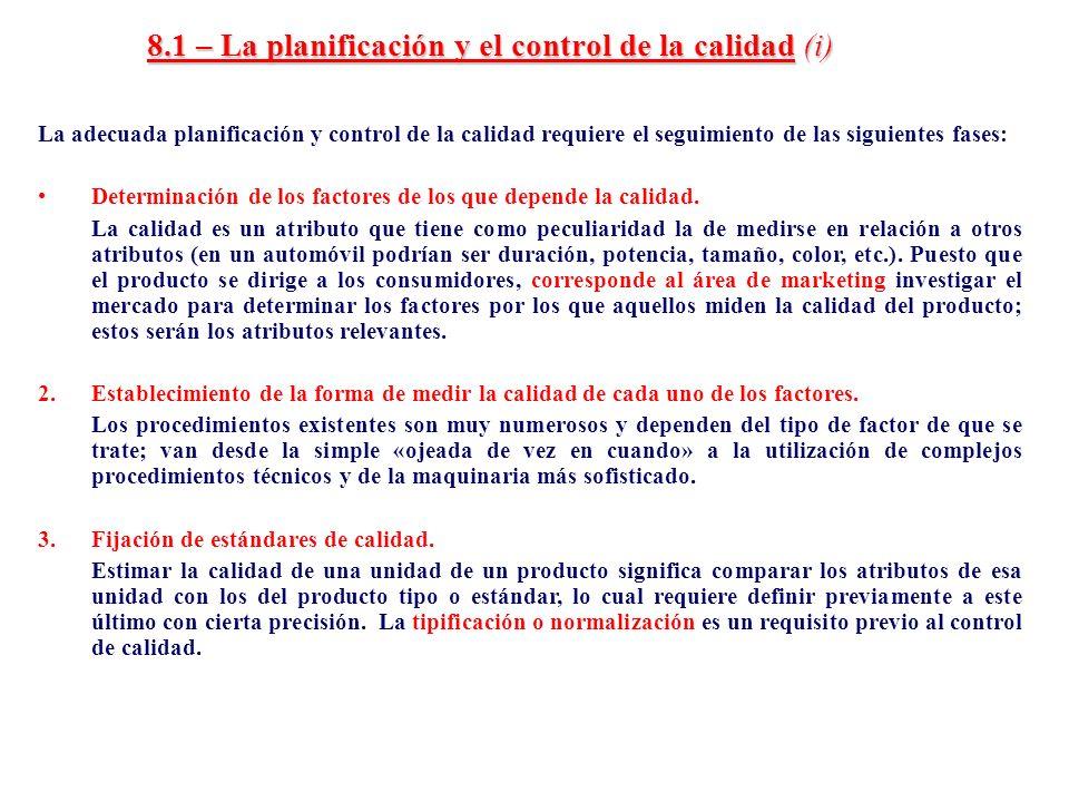 8.1 – La planificación y el control de la calidad (i)