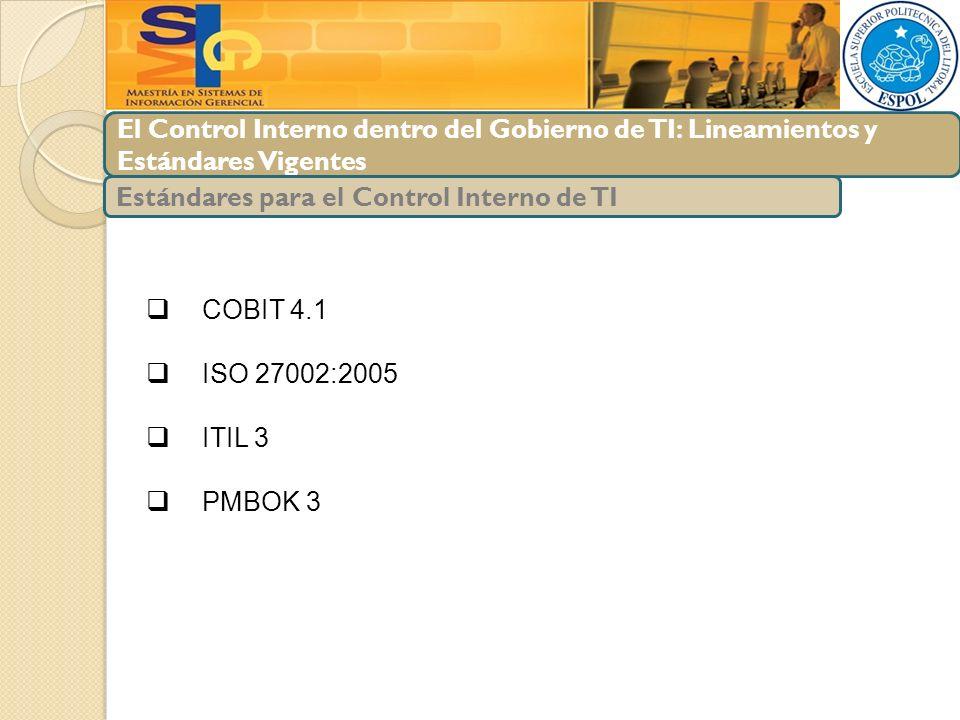 El Control Interno dentro del Gobierno de TI: Lineamientos y Estándares Vigentes