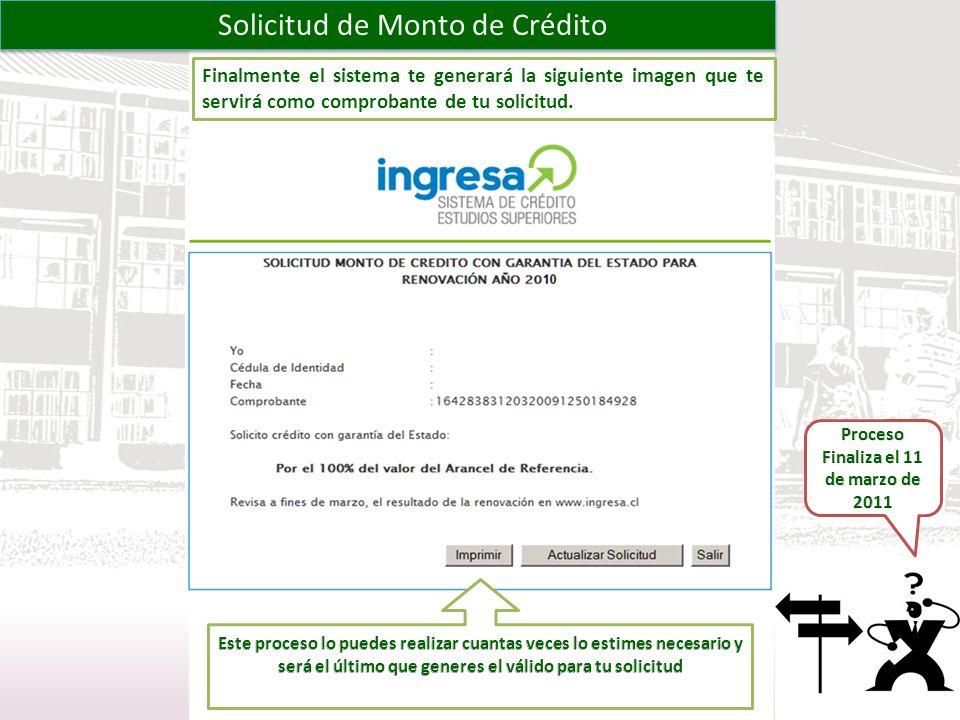 Proceso Finaliza el 11 de marzo de 2011