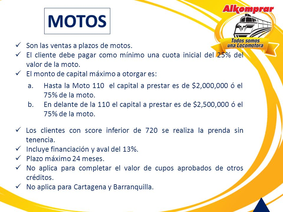 MOTOS Son las ventas a plazos de motos.