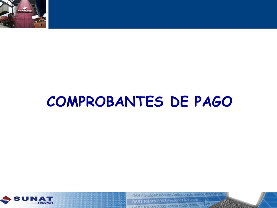 COMPROBANTES DE PAGO COMPROBANTES DE PAGO