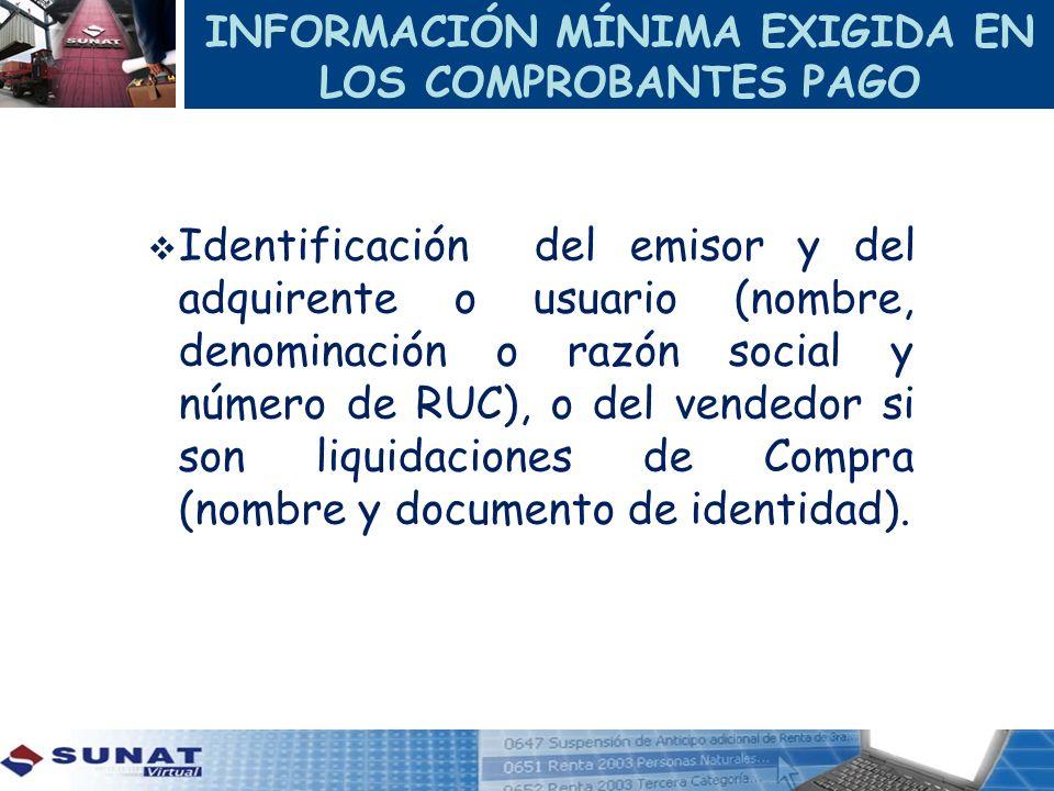 INFORMACIÓN MÍNIMA EXIGIDA EN LOS COMPROBANTES PAGO