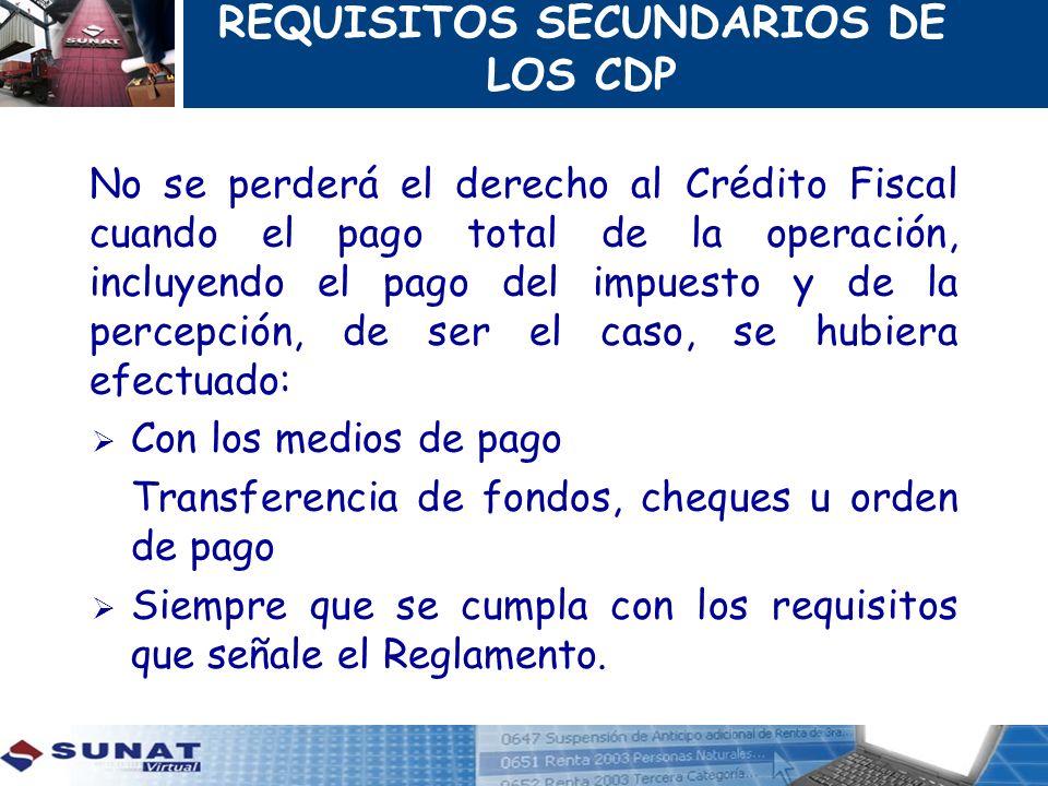 REQUISITOS SECUNDARIOS DE LOS CDP