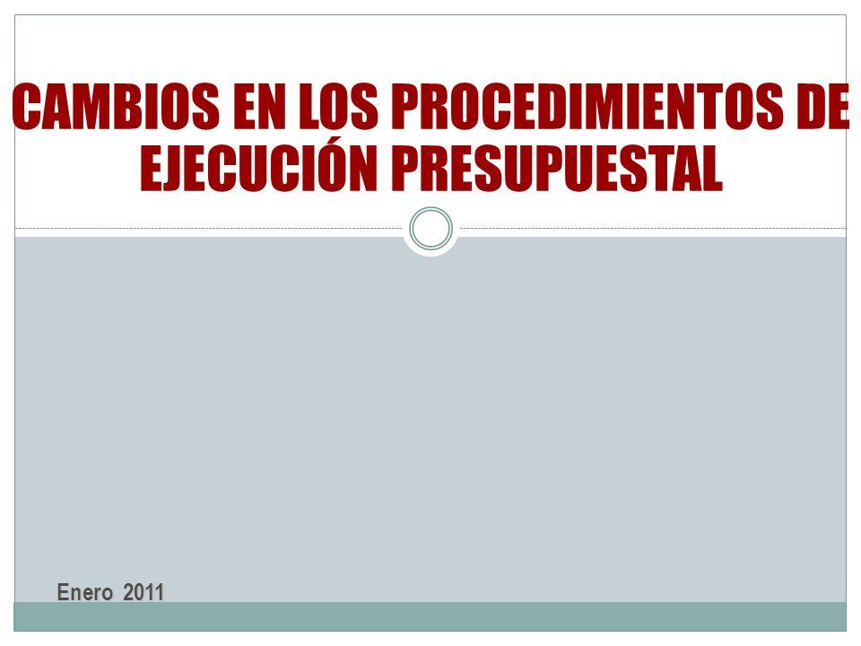 CAMBIOS EN LOS PROCEDIMIENTOS DE EJECUCIÓN PRESUPUESTAL
