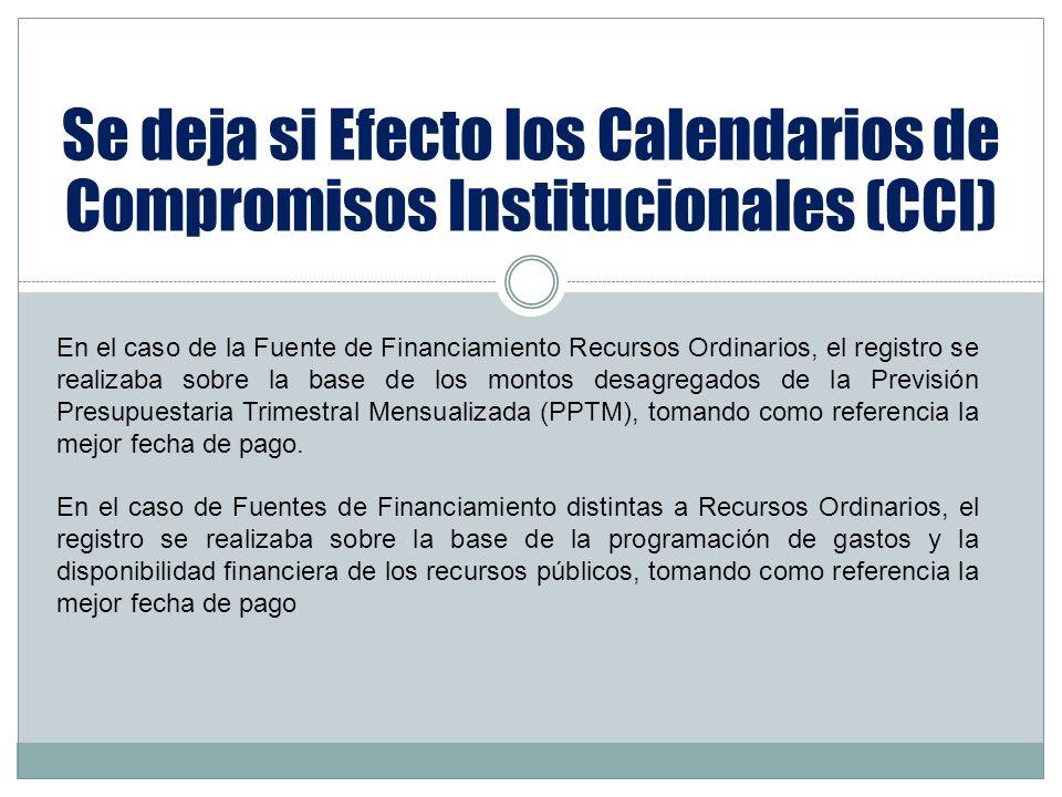 Se deja si Efecto los Calendarios de Compromisos Institucionales (CCI)