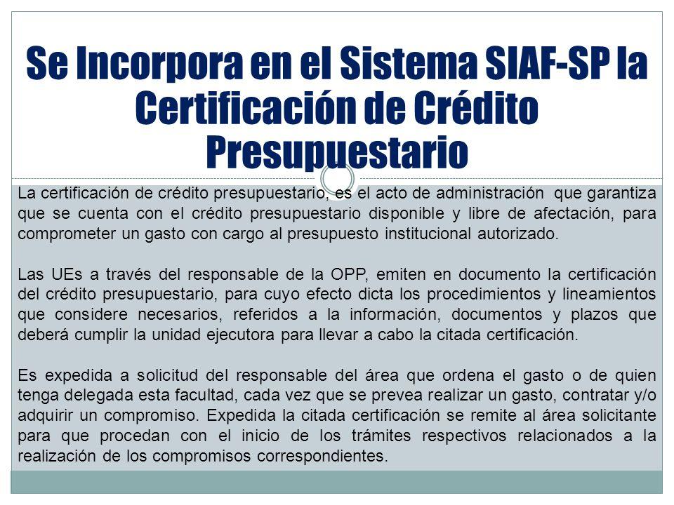 Se Incorpora en el Sistema SIAF-SP la Certificación de Crédito Presupuestario