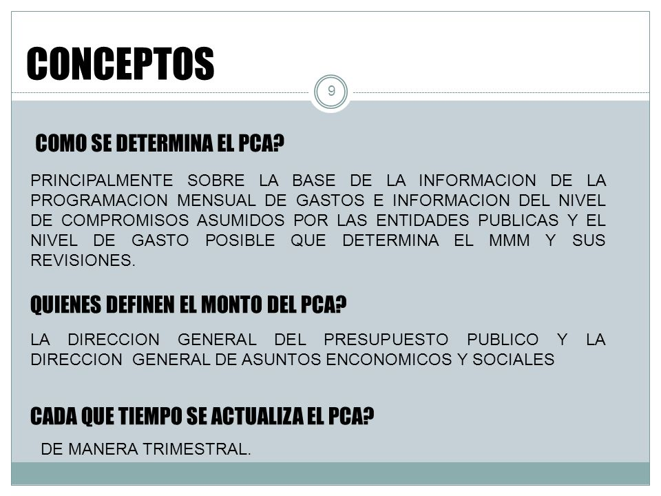 CONCEPTOS COMO SE DETERMINA EL PCA QUIENES DEFINEN EL MONTO DEL PCA