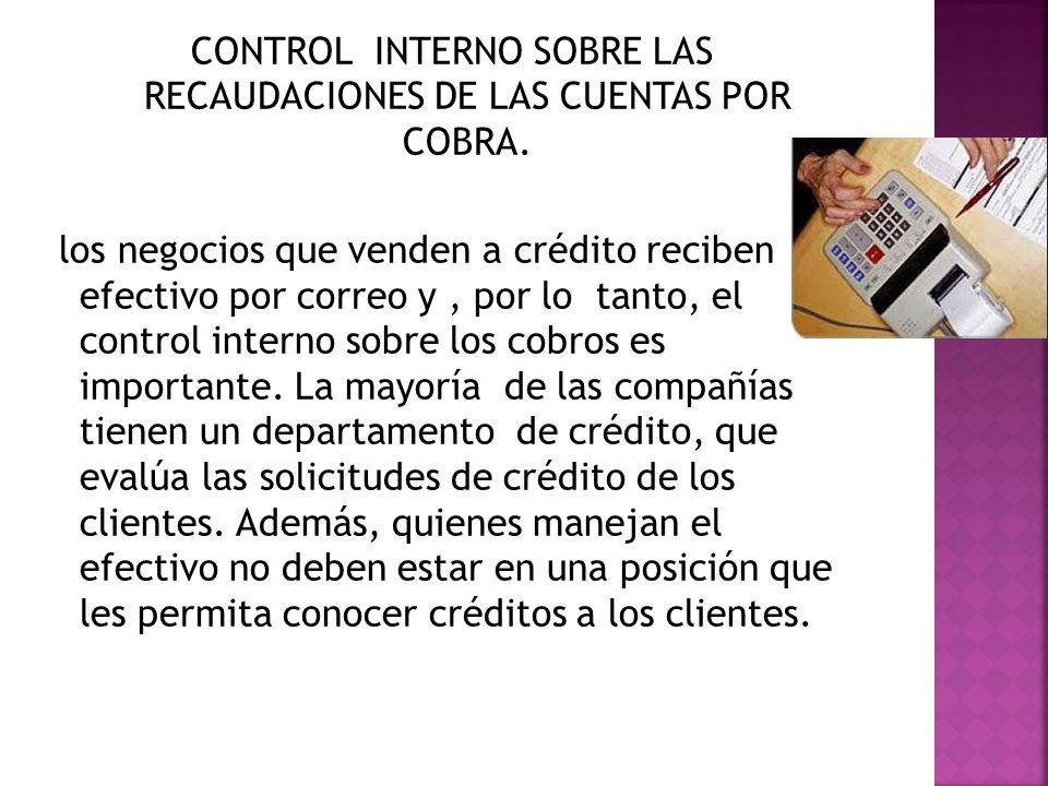 CONTROL INTERNO SOBRE LAS RECAUDACIONES DE LAS CUENTAS POR COBRA