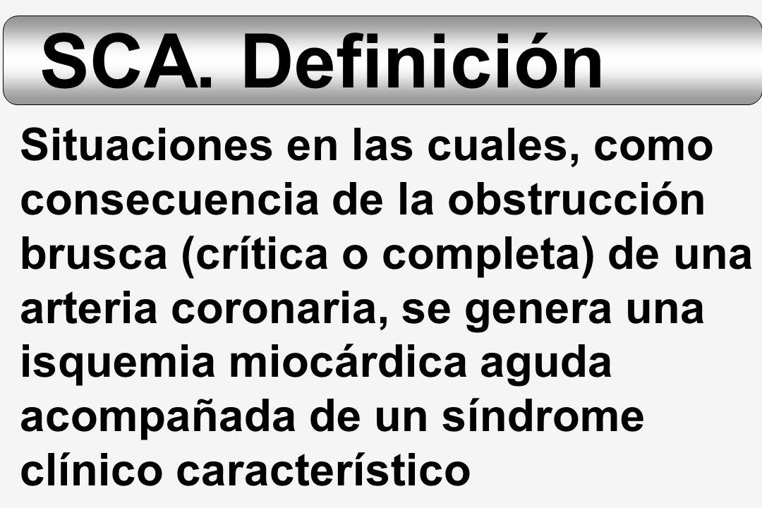 SCA. Definición Situaciones en las cuales, como