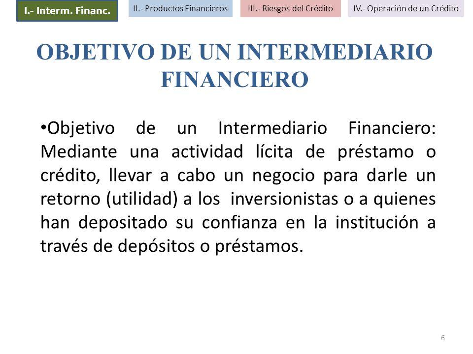OBJETIVO DE UN INTERMEDIARIO FINANCIERO