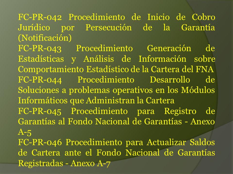 FC-PR-042 Procedimiento de Inicio de Cobro Jurídico por Persecución de la Garantía (Notificación)
