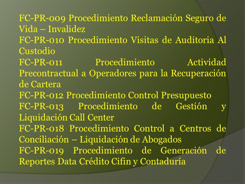FC-PR-009 Procedimiento Reclamación Seguro de Vida – Invalidez