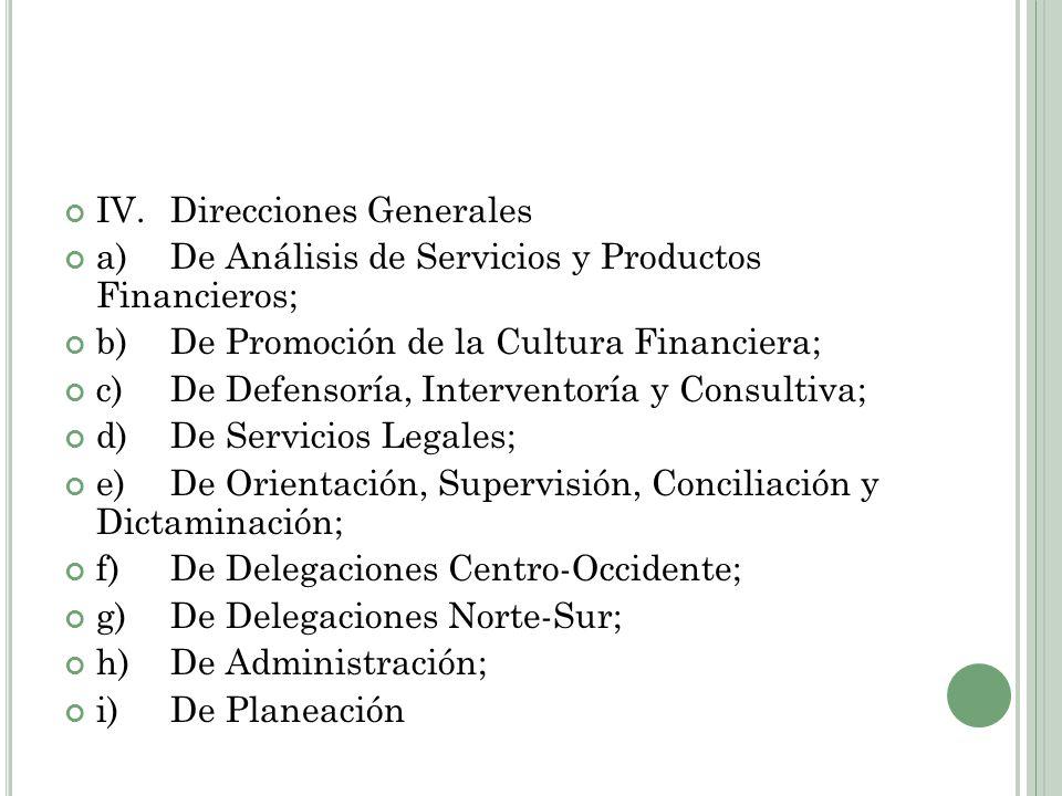 IV. Direcciones Generales