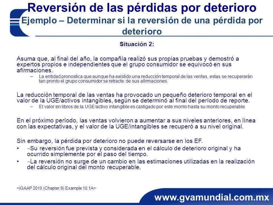 Reversión de las pérdidas por deterioro Ejemplo – Determinar si la reversión de una pérdida por deterioro