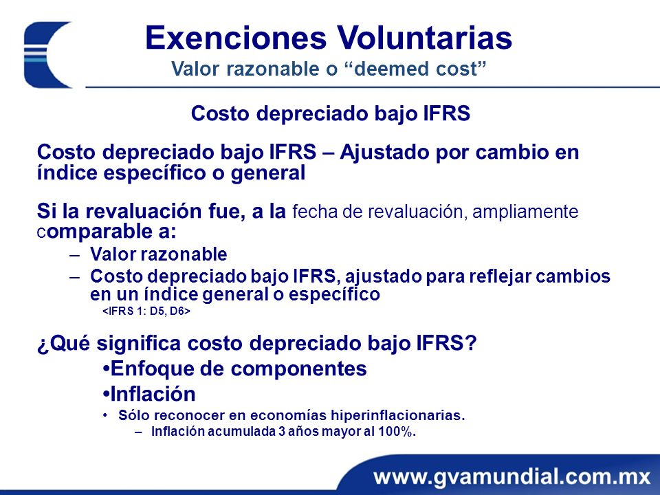 Exenciones Voluntarias Valor razonable o deemed cost