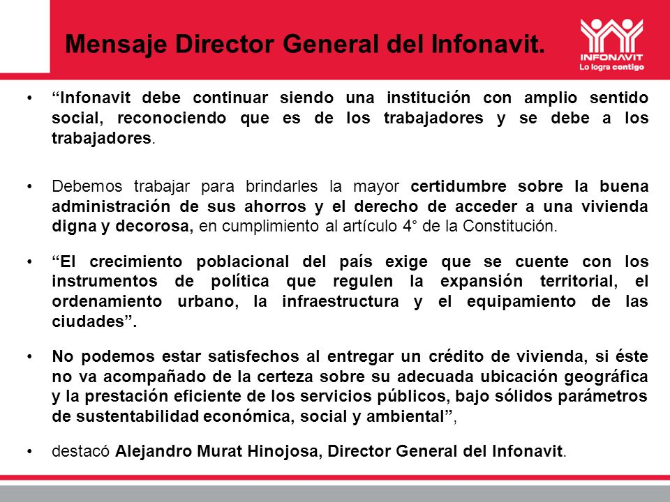Mensaje Director General del Infonavit.